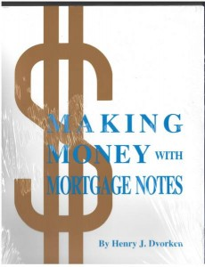 Making Money with Mortgage Notes